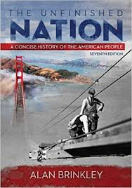 The Unfinished nation : a Concise Histoey of The American People