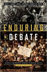 The enduring debate : classic and contemporary readings in American politics