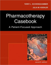 Image of Pharmacotherapy Casebook: A Patient-Focused Approach