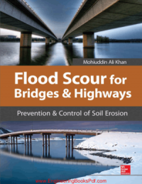 Image of Flood Scour for Bridges and Haighways: Prevention and control of soil erosion