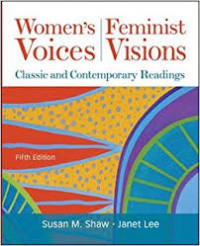 Image of Women's Voices, Feminist Visions: Classic and Contemporary Readings