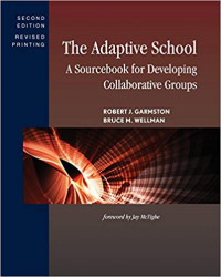 Image of The adaptive school : a sourcebook for developing collaborative groups