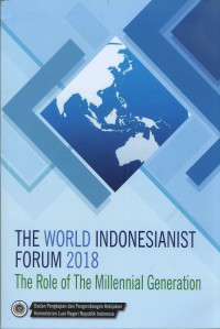 Image of The world indonesianist forum 2018: the role of the millenial generation.